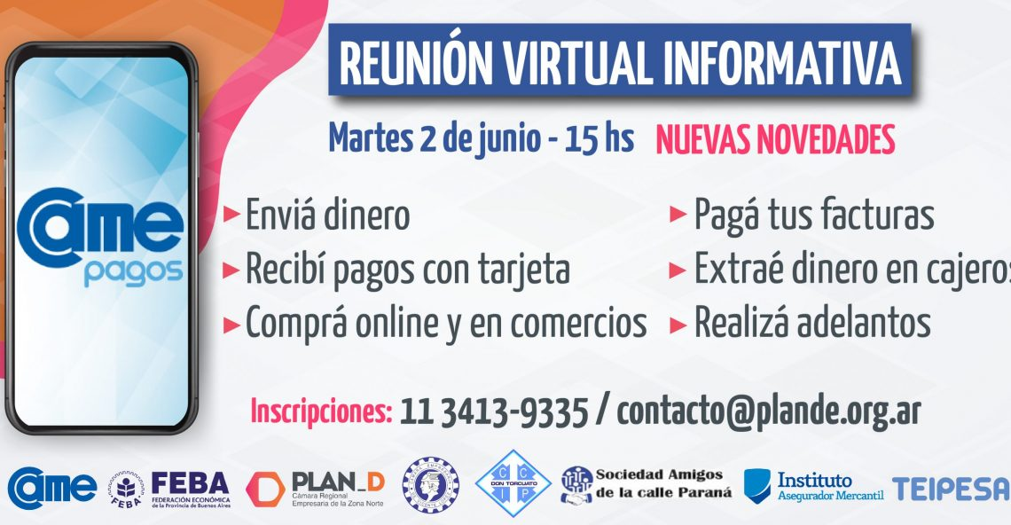 CAME PAGOS / REUNIÓN VIRTUAL INFORMATIVA